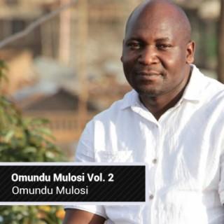 Omundu Mulosi Vol.2 - Boomplay