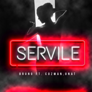 Servile - Boomplay
