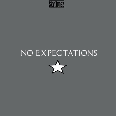 No Expectations-Boomplay Music