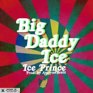 Big Daddy Ice - Boomplay
