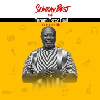 Sunday Best With Panam Percy Paul - Boomplay