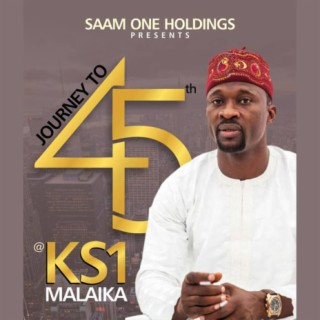 Malaika Journey To 45th - Boomplay