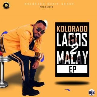 Lagos 2 Malay Ep - Boomplay