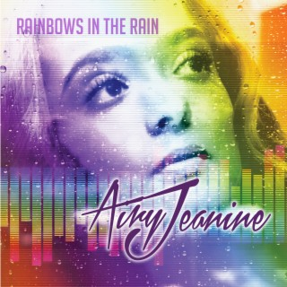 Rainbows in the Rain (Radio) - Boomplay