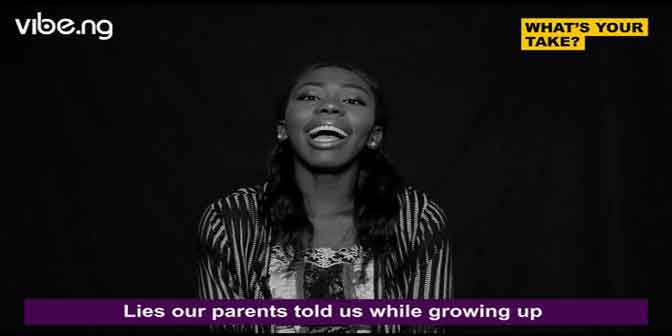 Lies Our Parents Told Us | Nigerians Share Their Stories #whatsyourtake - Boomplay
