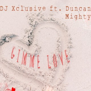Gimme Love - Boomplay