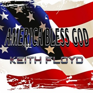 America Bless God - Boomplay