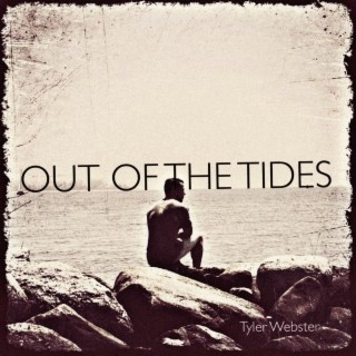 Out of the Tides - Boomplay
