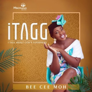 iTAGG - I Talk About God's Goodness - Boomplay