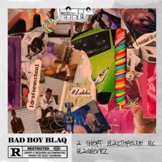 Bad Boy Blaq - Boomplay