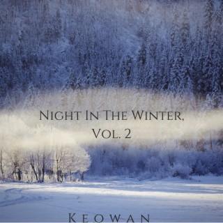Night in the Winter, Vol. 2 - Boomplay