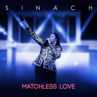 Matchless Love - Boomplay