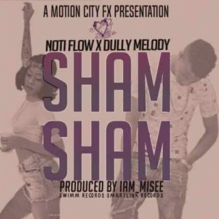 Sham Sham With Dully Melody - Boomplay