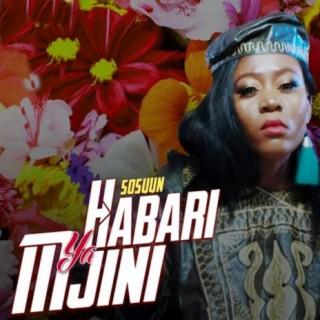 Habari Ya Mjini - Boomplay