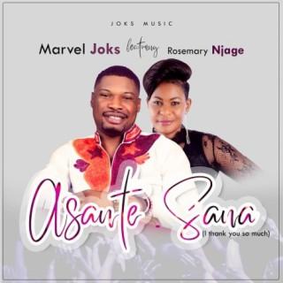Asante - Sana (I Thank You So Much) - Boomplay