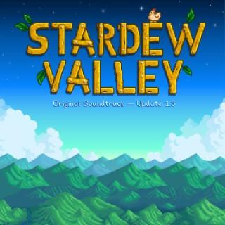 Stardew Valley Update 1.3 (Original Game Soundtrack) - Boomplay