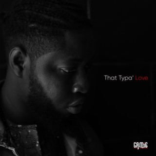 That Typa' Love - Boomplay