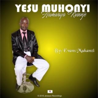 Yesu Muhonyi Humwoyo Kwanje - Boomplay