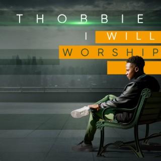 I Will Worship - Boomplay