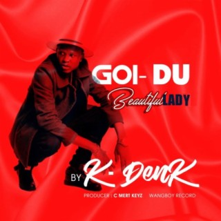Goi-Du (Beautiful Lady) - Boomplay