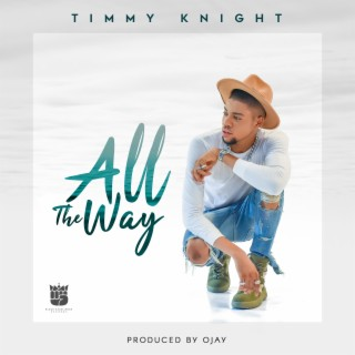 All the Way - Boomplay