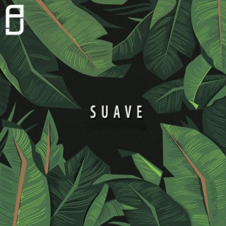Suave - Boomplay