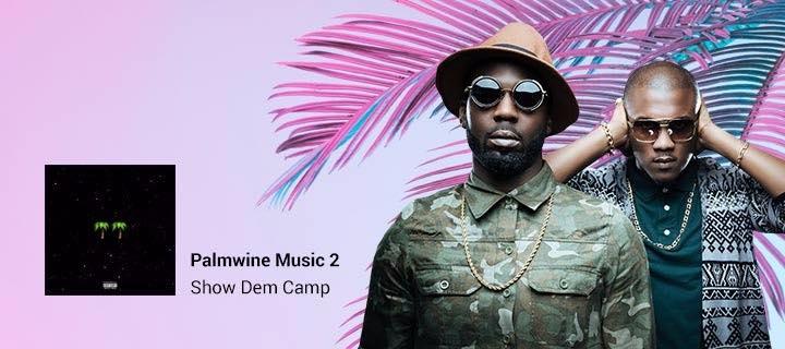 Palmwine Music 2 - Boomplay