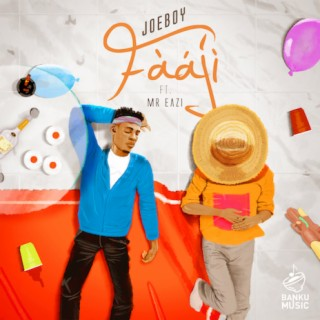 Faaji ft. Mr Eazi - Boomplay