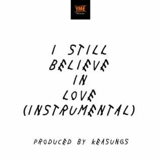 I Still Believe In Love (Instrumental) - Boomplay