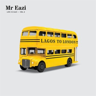 Life Is Eazi, Vol. 2 - Lagos To London - Boomplay