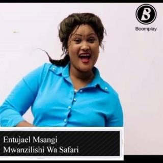 Mwanzilishi Wa Safari - Boomplay