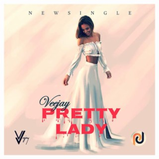 Pretty Lady - Boomplay