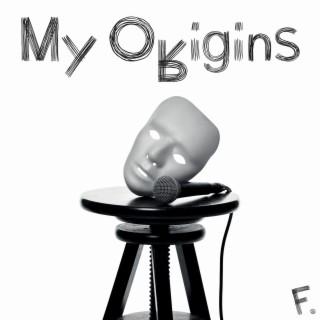 My Origins (Single Edit) - Boomplay