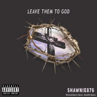 Leave Them to God - Boomplay