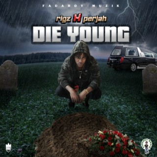 Die Young - Boomplay