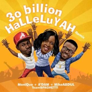30 Billion Halleluyah (Remix) - Boomplay
