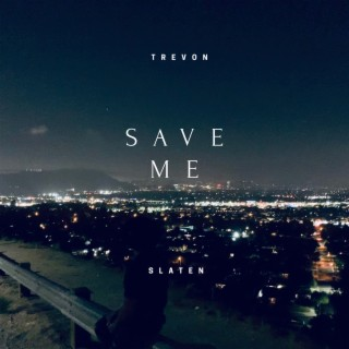 Save Me - Boomplay