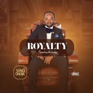 Royalty (Kingdom Worship) - Boomplay