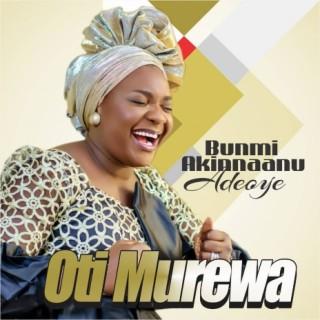 Oti Murewa - Boomplay