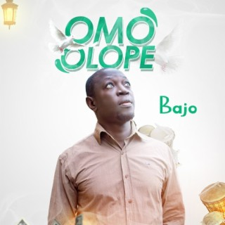 Omo Olope - Boomplay