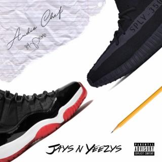 Jays n Yeezys - Boomplay