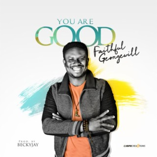 You Are Good - Boomplay