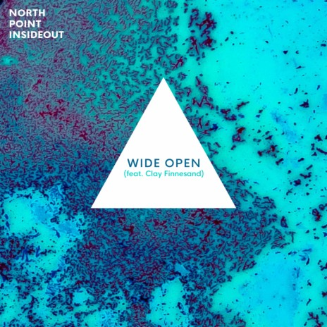 Wide Open ft. Clay Finnesand