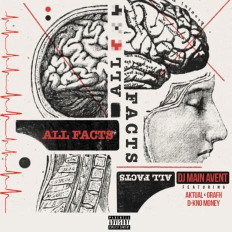 All Facts ft. Aktual, Grafh & D-Kno Money