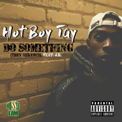 Do Something (They Nervous) ft. J.R.