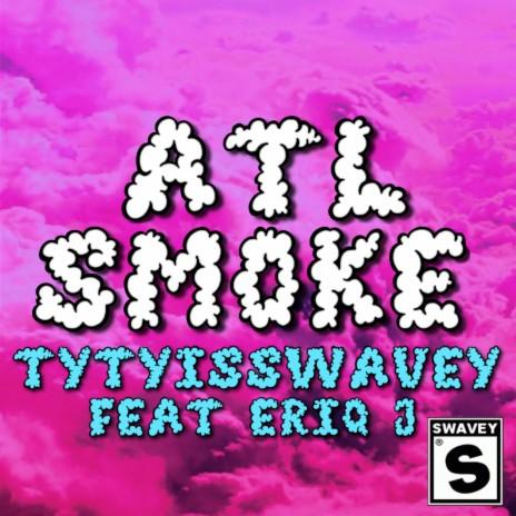 Atl Smoke ft. Eriq J