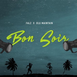 Bon Soir - Boomplay