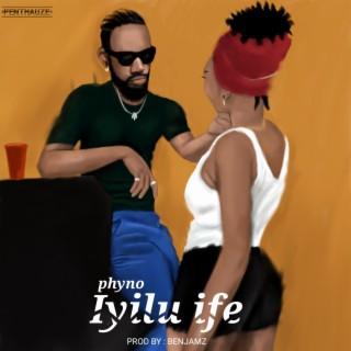 Iyilu Ife - Boomplay