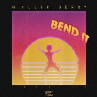 Bend It - Boomplay