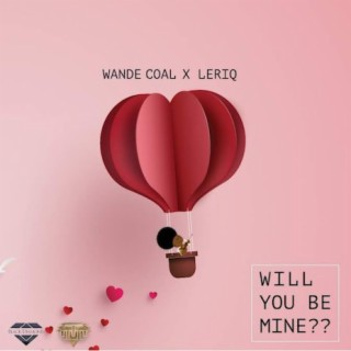 Will You Be Mine - Boomplay